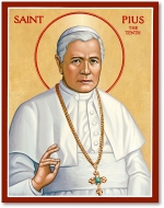 FRIDAY, WEEK XX, ORDINARY TIME—Saint Pius X, Pope, August 21