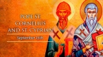 WEDNESDAY, WEEK XXIV, ORDINARY TIME—Cornelius & Cyprian, Martyrs, September 16